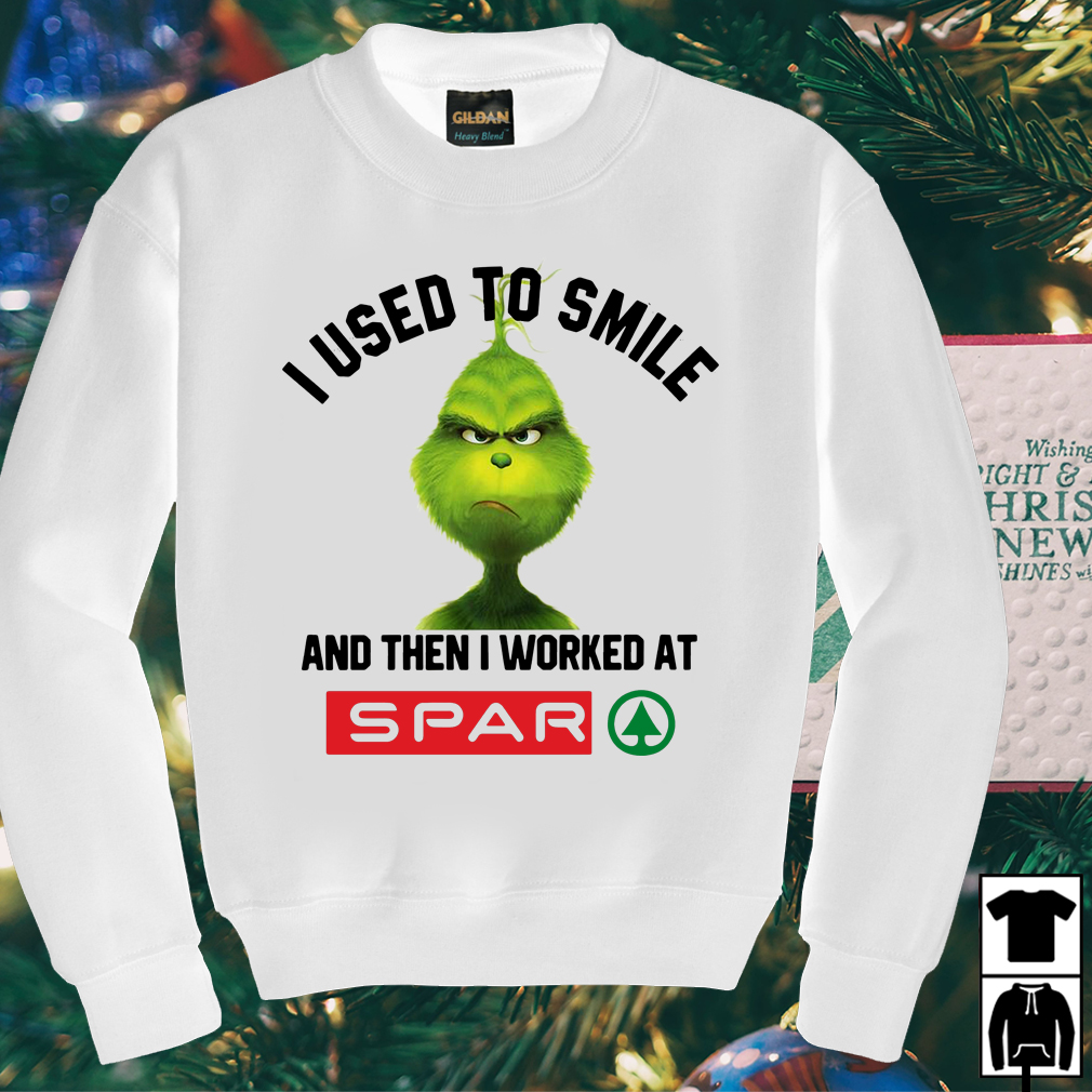 Grinch I used to smile and then I worked at SPAR shirt