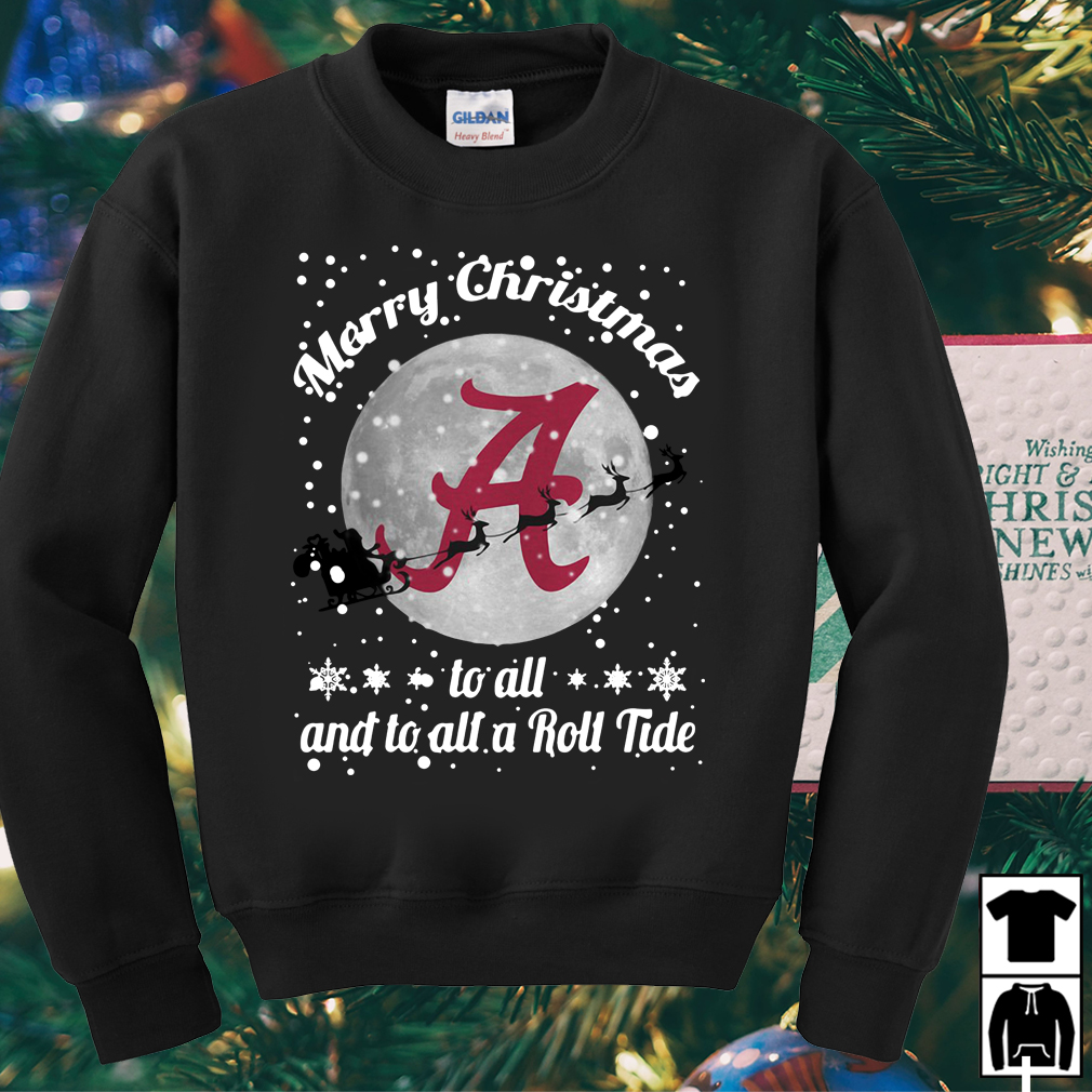 Alabama Crimson Tide Merry Christmas to all and to all a Roll Tide sweater