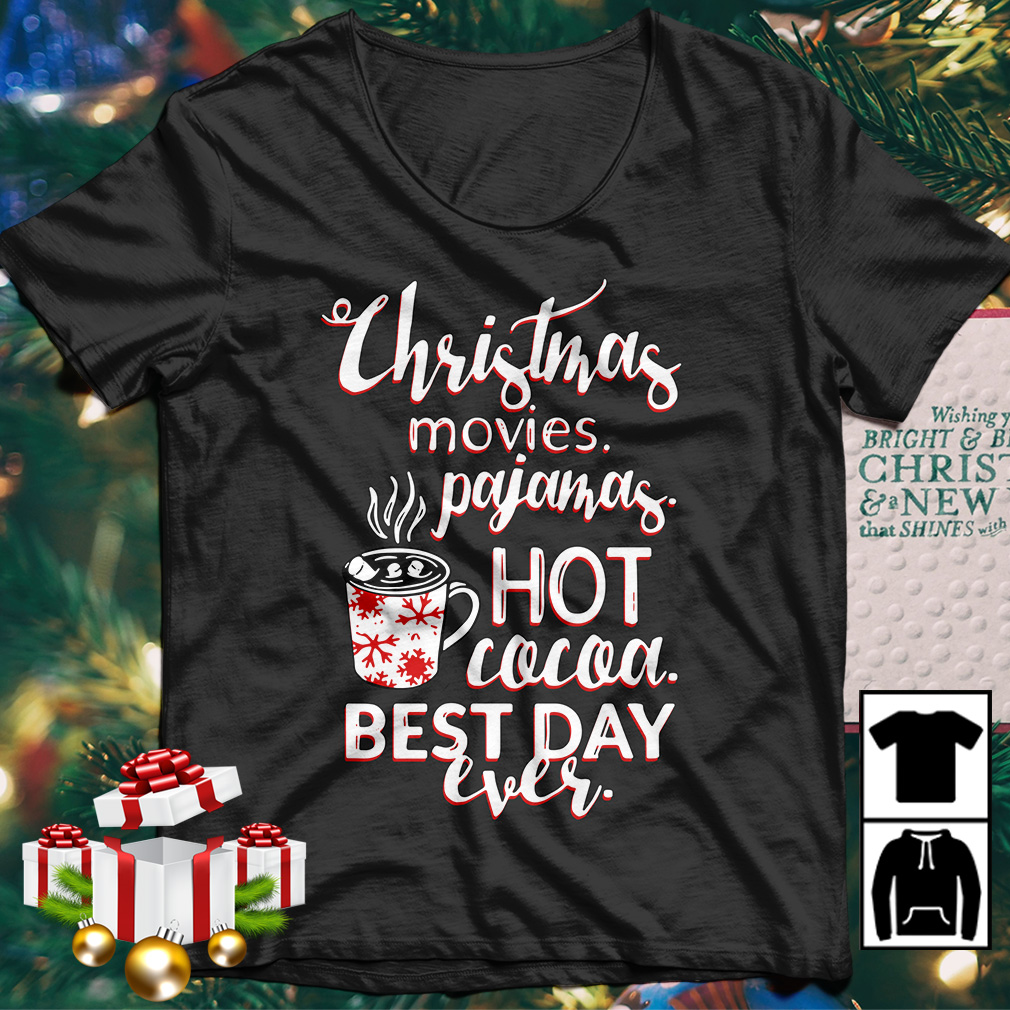 Christmas movies pajamas hot Cocoa best day ever sweater