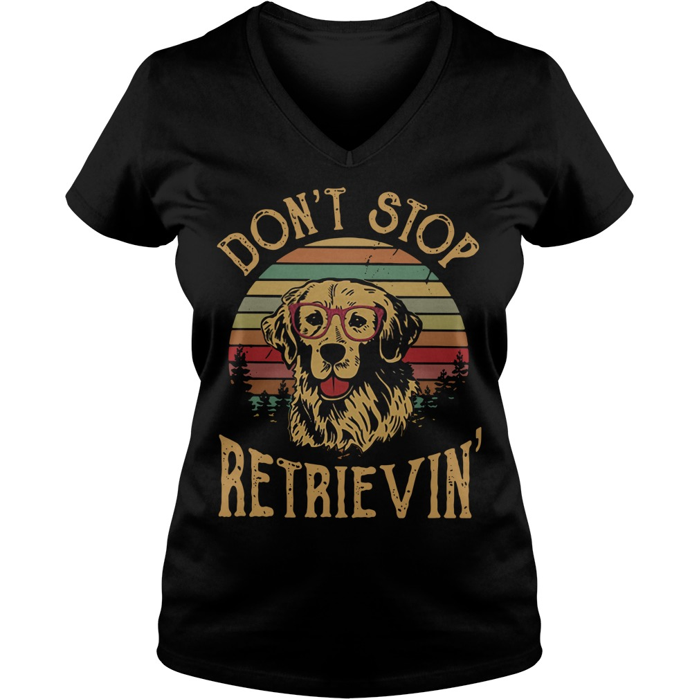 Dog don't stop retrieving V-neck t-shirt