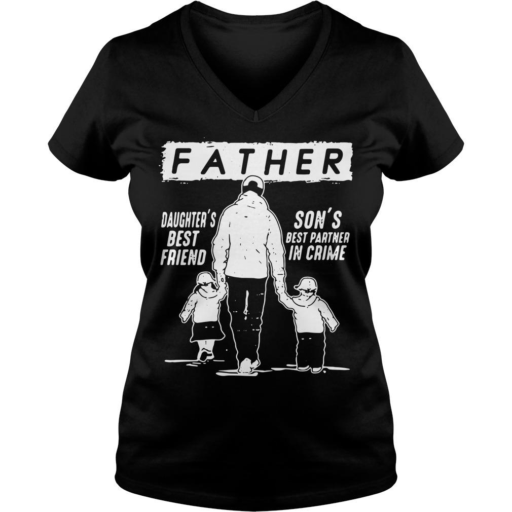 Father daughter's best friend son's best partner in crime V-neck T-shirt