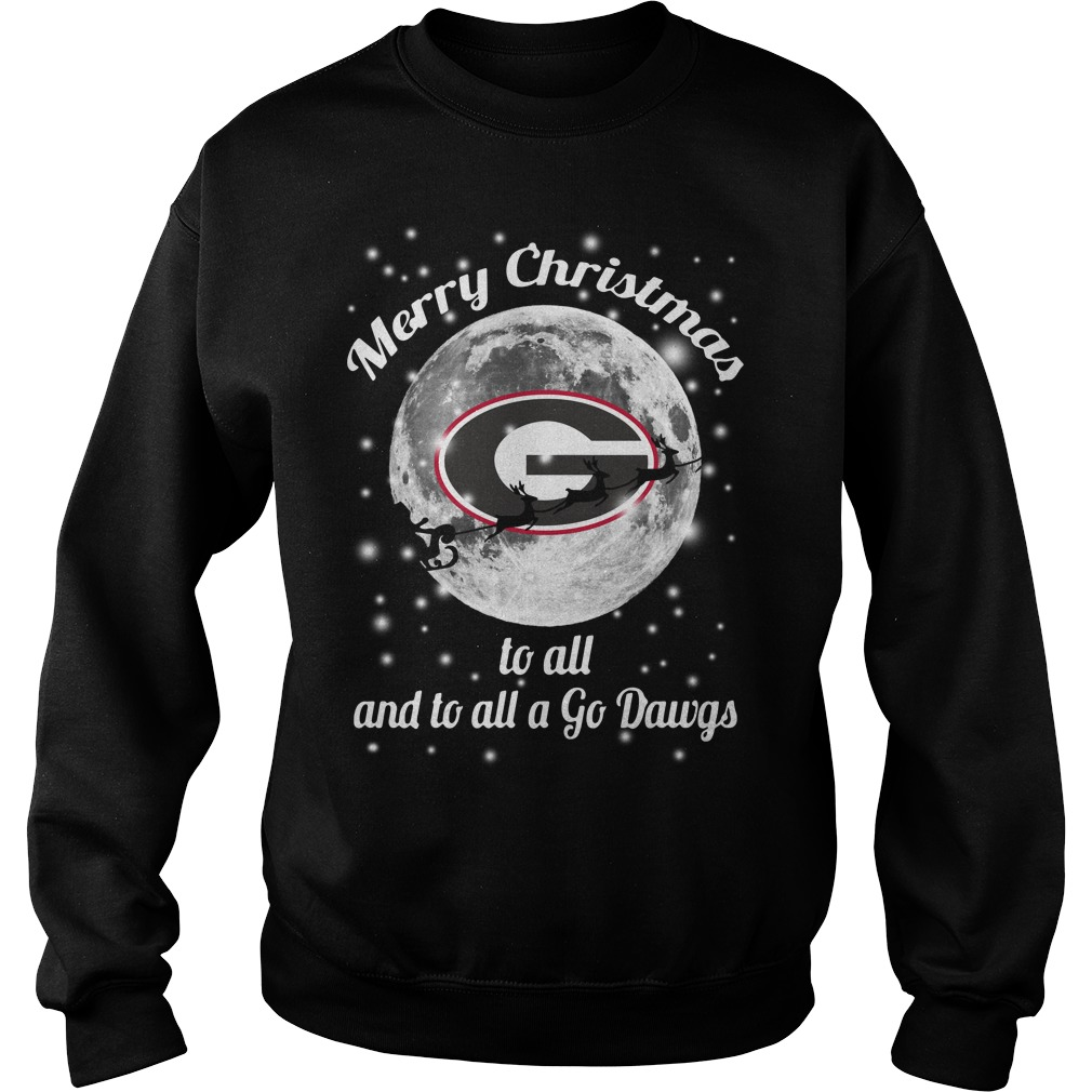 Georgia Bulldogs Merry Christmas to all and to all a Go Dawgs Sweater
