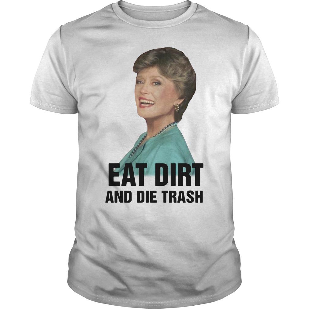 Golden Girls Blanche Devereaux eat dirt and die trash Guys Shirt