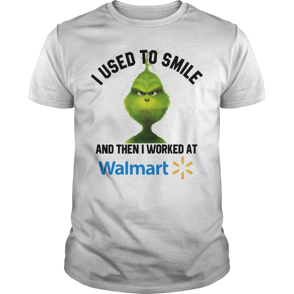 Grinch I used to smile and then I worked at Walmart Guys Shirt
