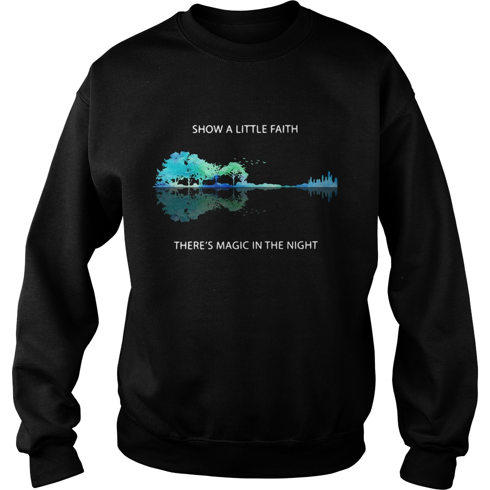 Guitar natural show a little faith there's magic in the night Sweater