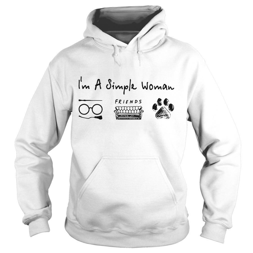 I'm a simple woman love Harry Potter friends and dog paw Hoodie