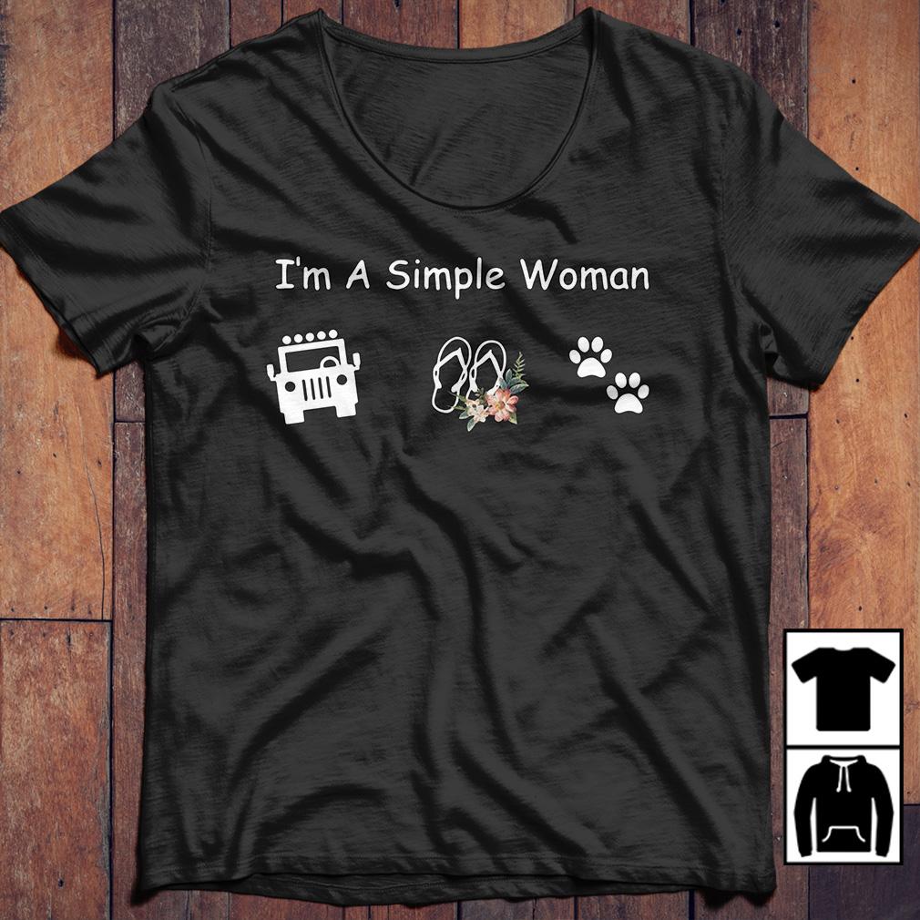 I'm a simple woman I like Jeep Flip Flops and Dog Paw shirt