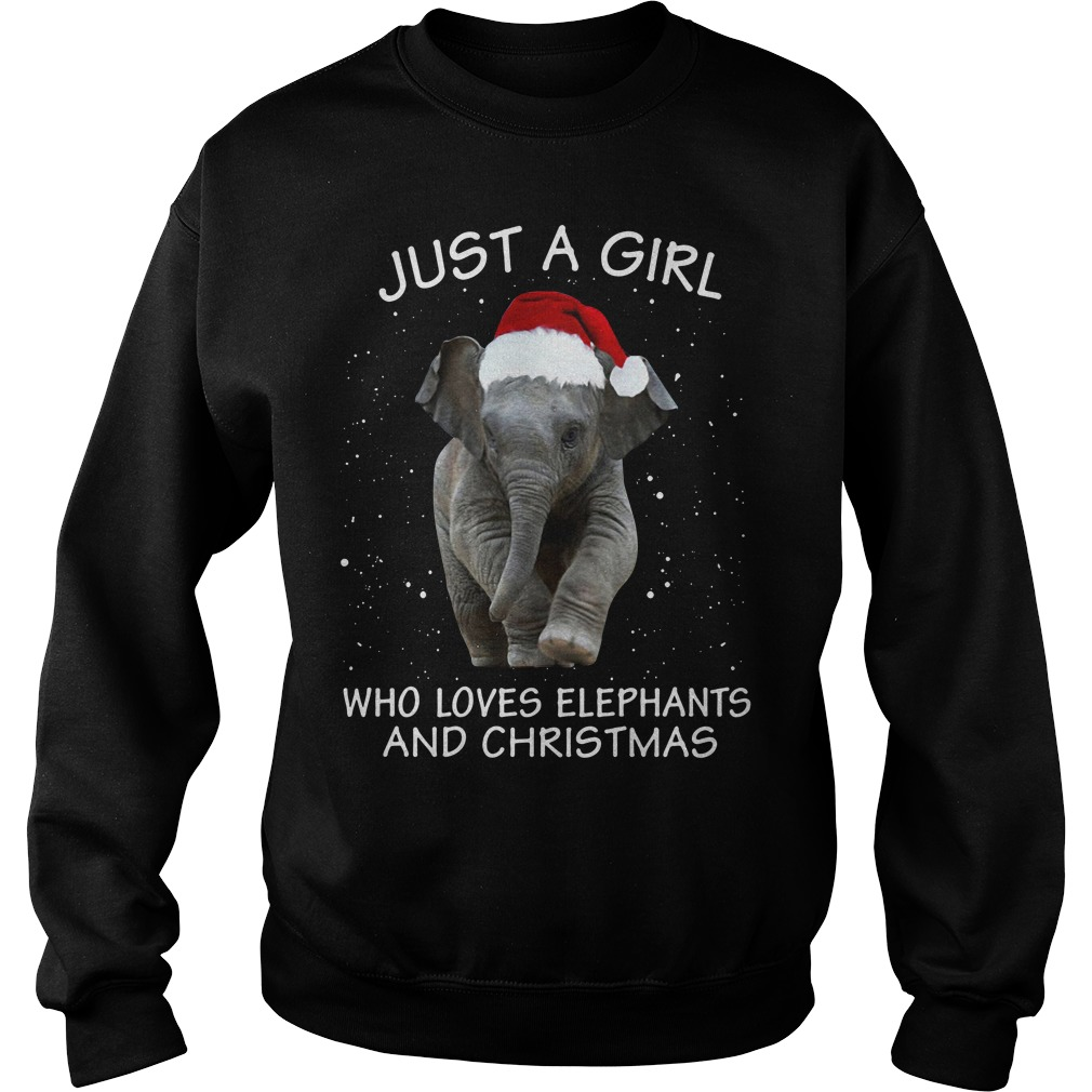 Just a girl who loves elephants and Christmas Sweater