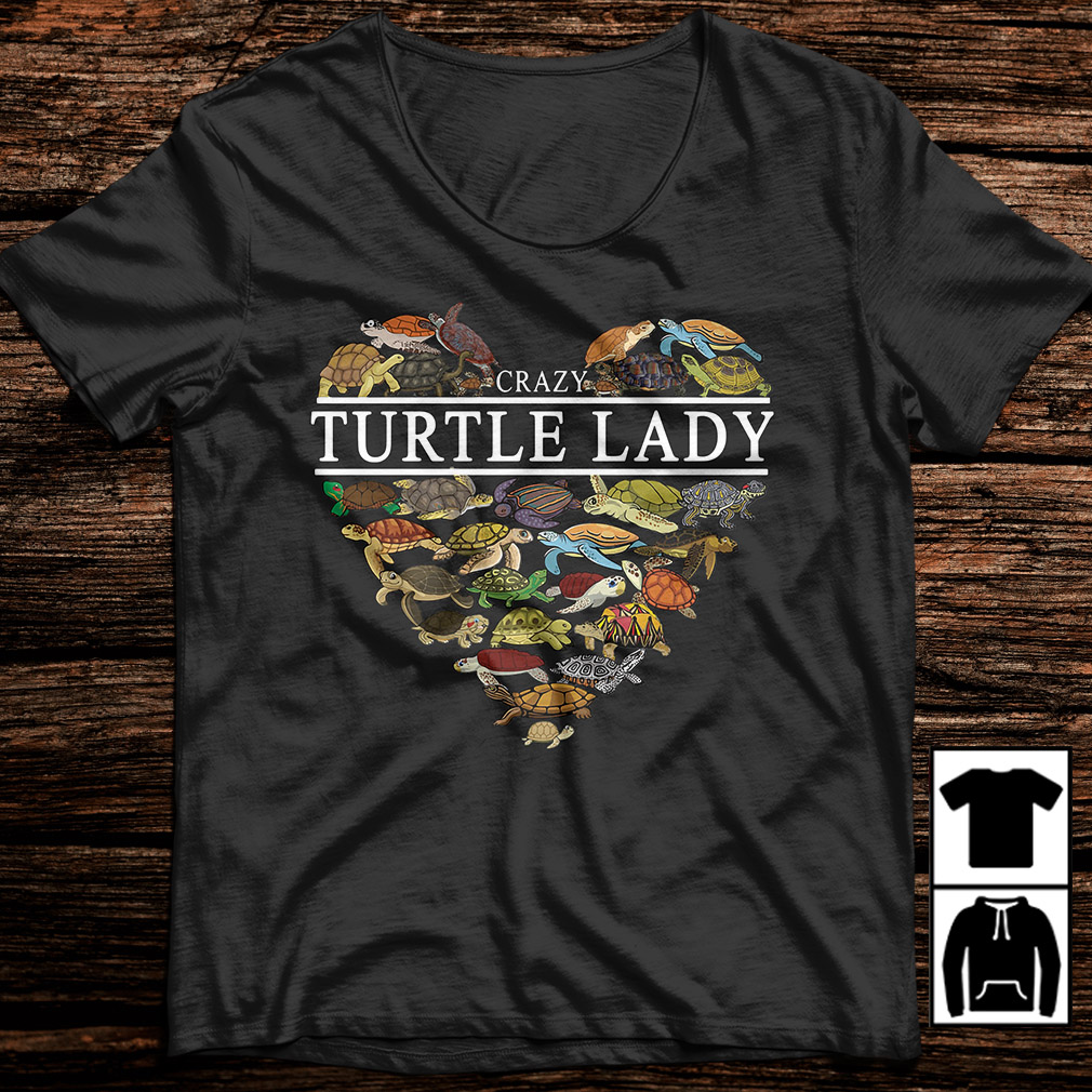 I love crazy Turtle lady aholic shirt