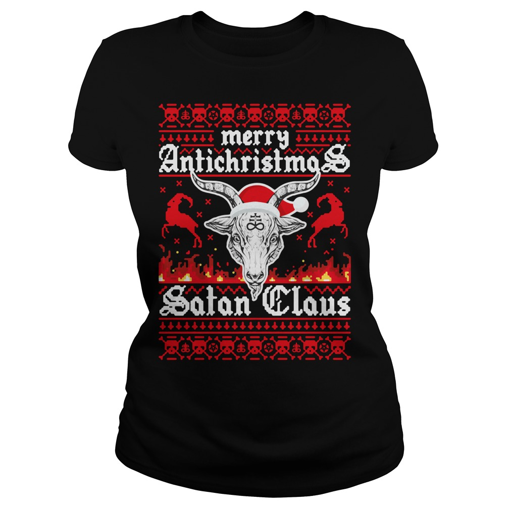 Merry Antichristmas Satan Claus Ugly Ladies tee