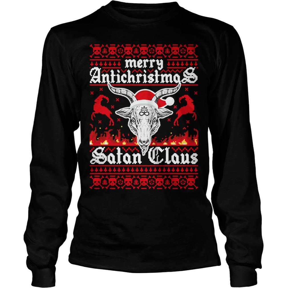 Merry Antichristmas Satan Claus Ugly Longsleeve Tee