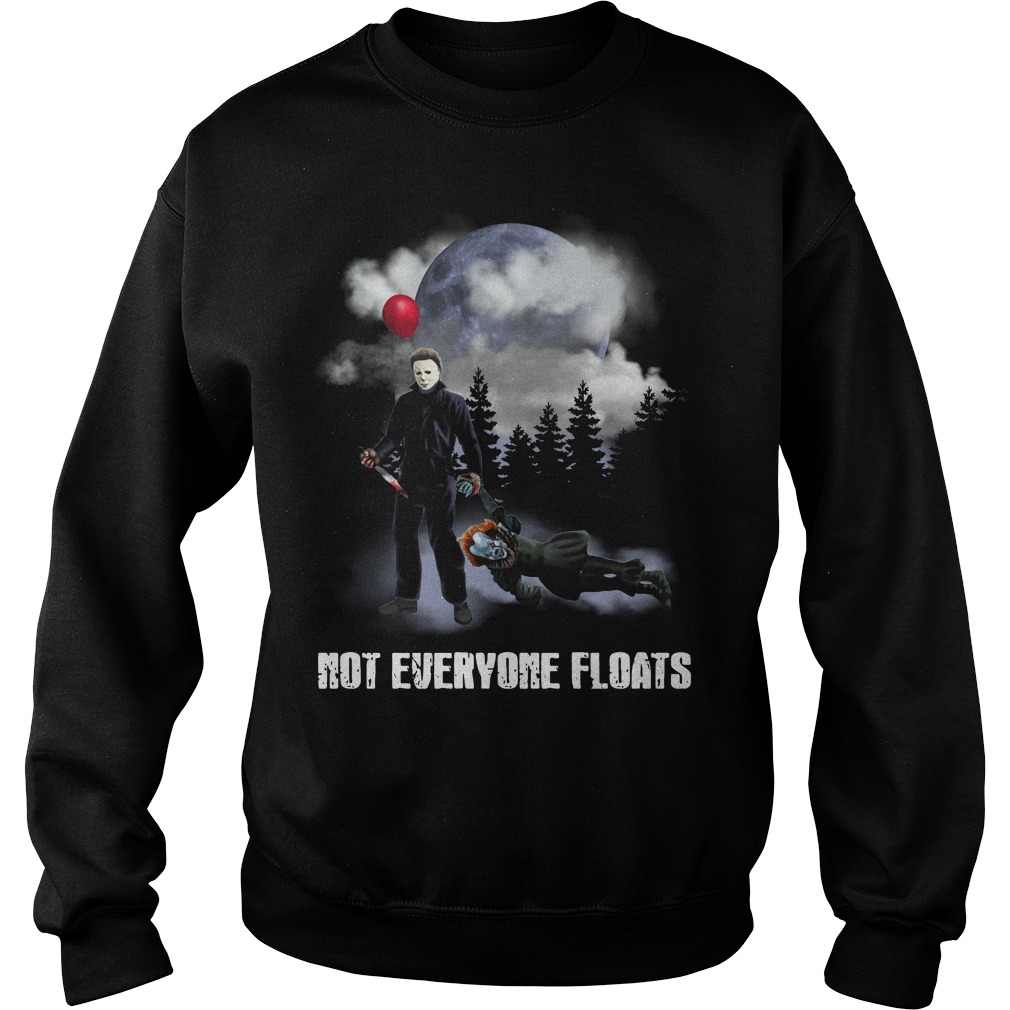 Michael Myers kill Pennywise not everyone floats Sweater