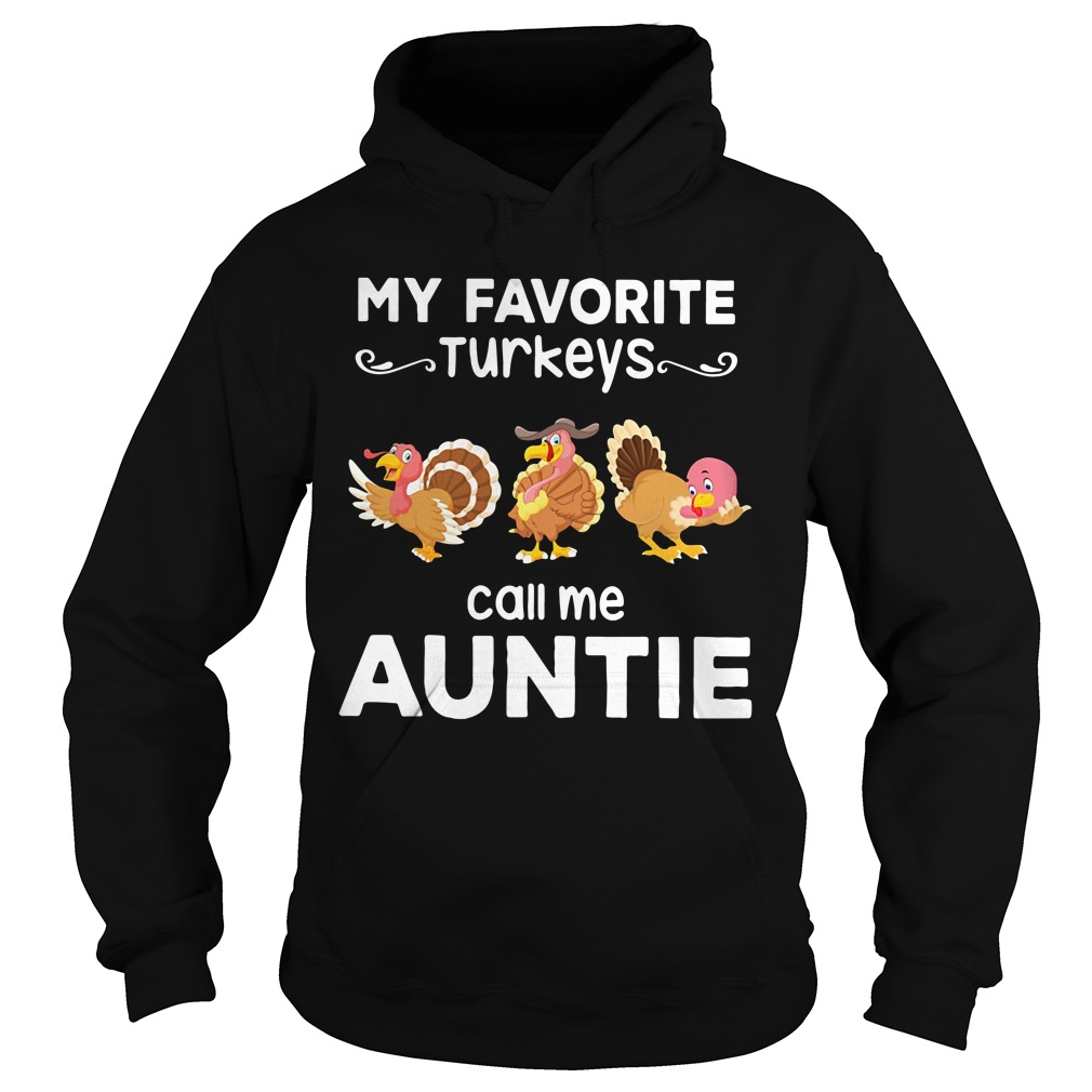My favorite turkeys call me auntie Hoodie