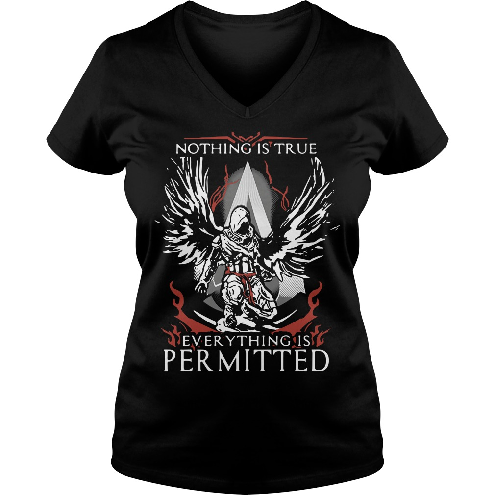 Nothing is true everything is permitted V-neck T-shirt