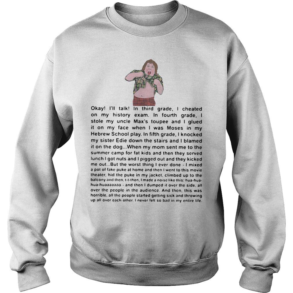 Okay I'll talk in third grade I cheated on my history exam Sweater