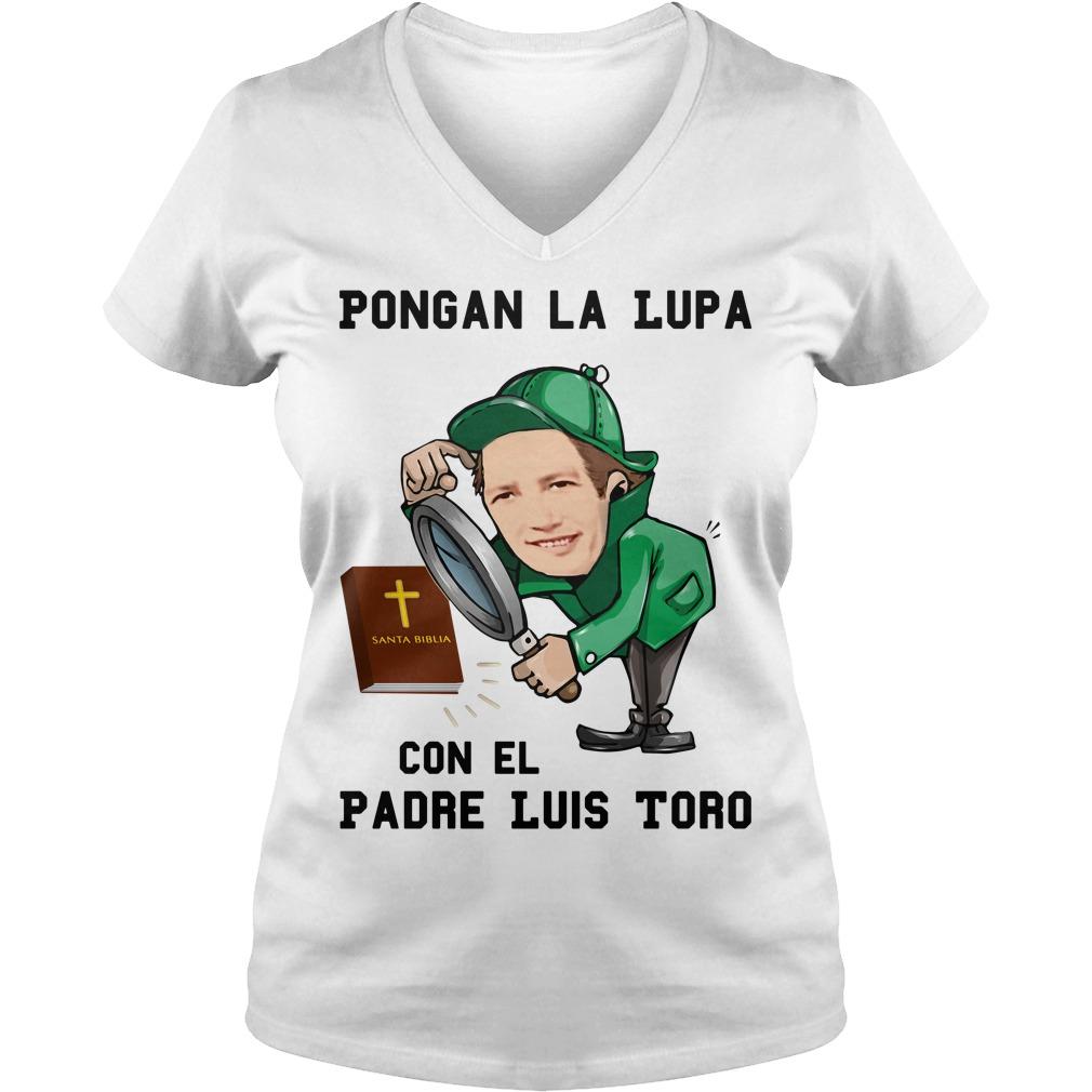 Pongan La Lupa Con El Padre Luis Toro V-neck T-shirt
