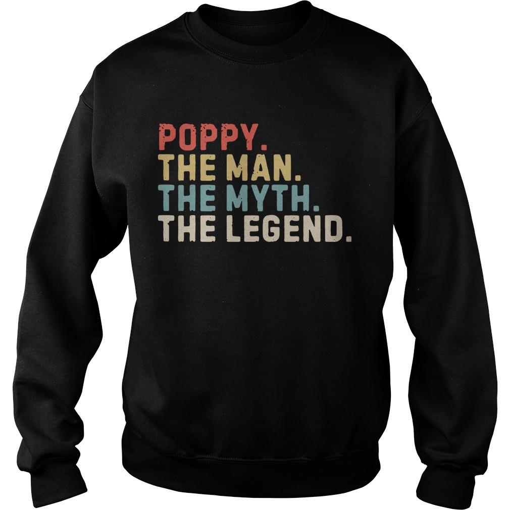 Poppy the man the myth the legend Sweater