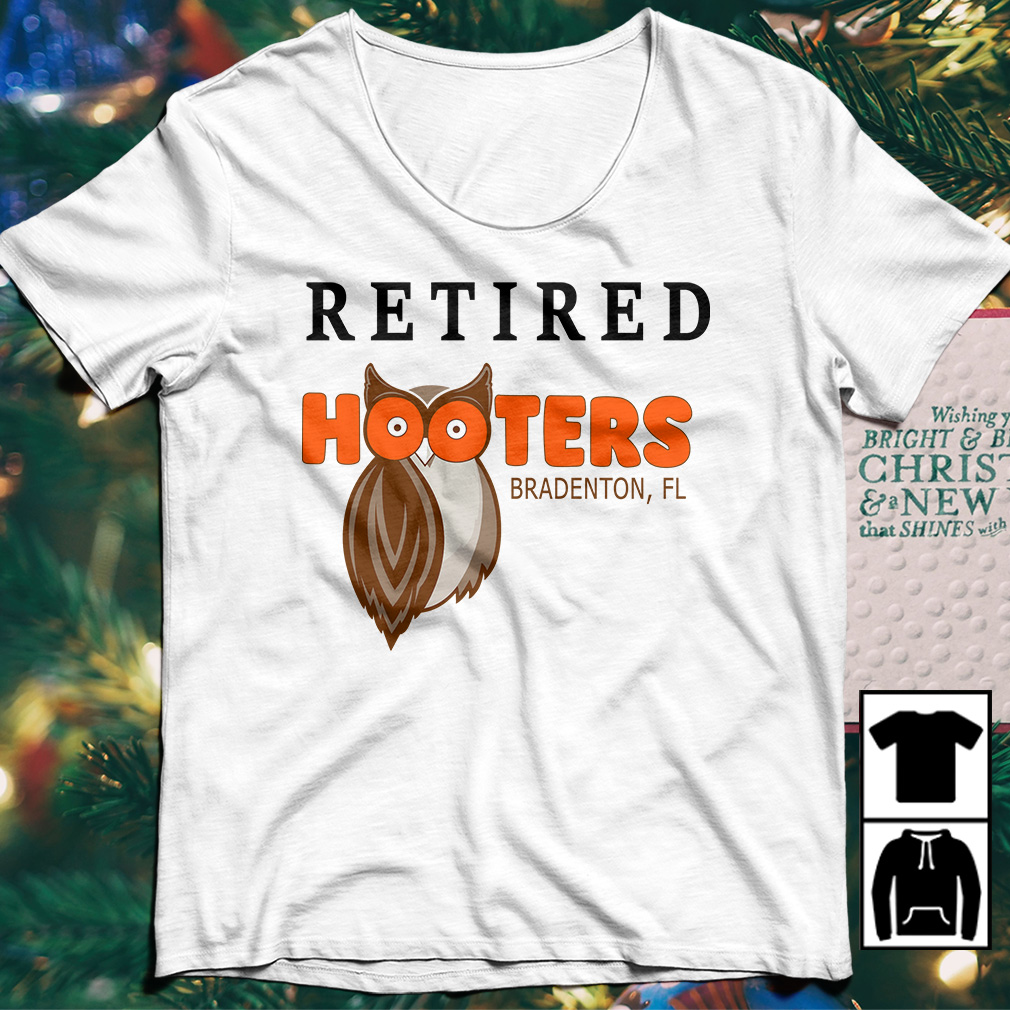 Retired hooters Bradenton shirt