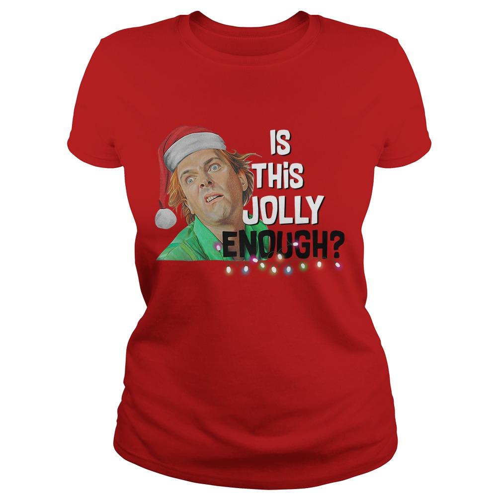 Santa ELF is this Jolly enough Ladies Tee