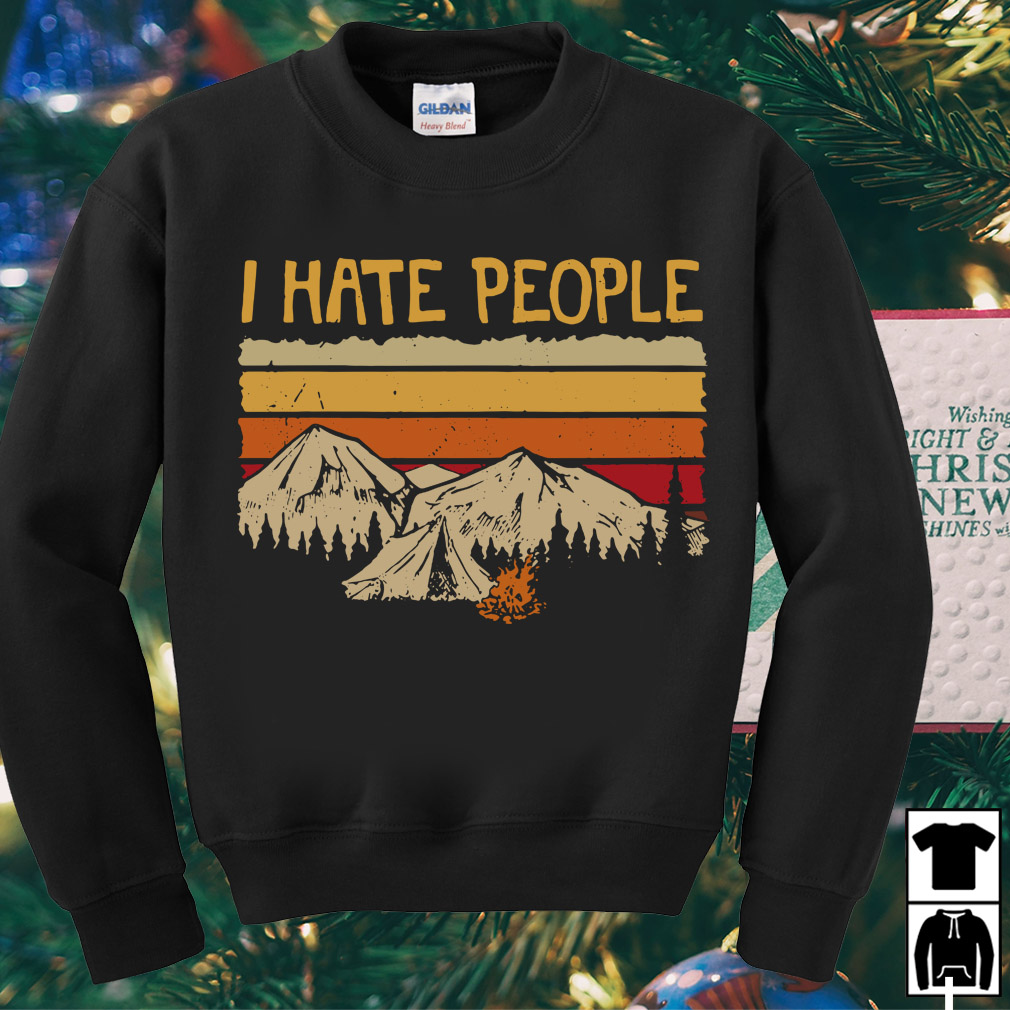 Vintage camping I hate people shirt