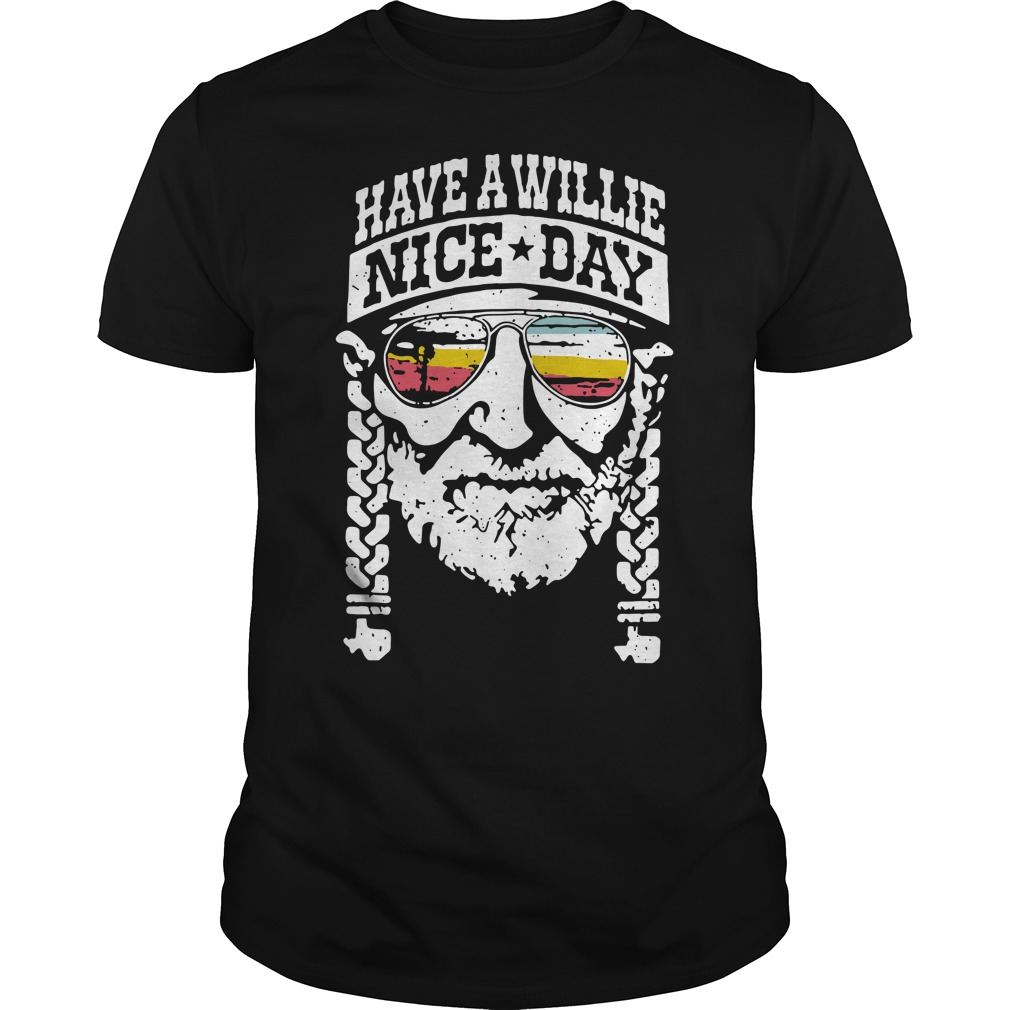 Have a willie nice day Guys Shirt