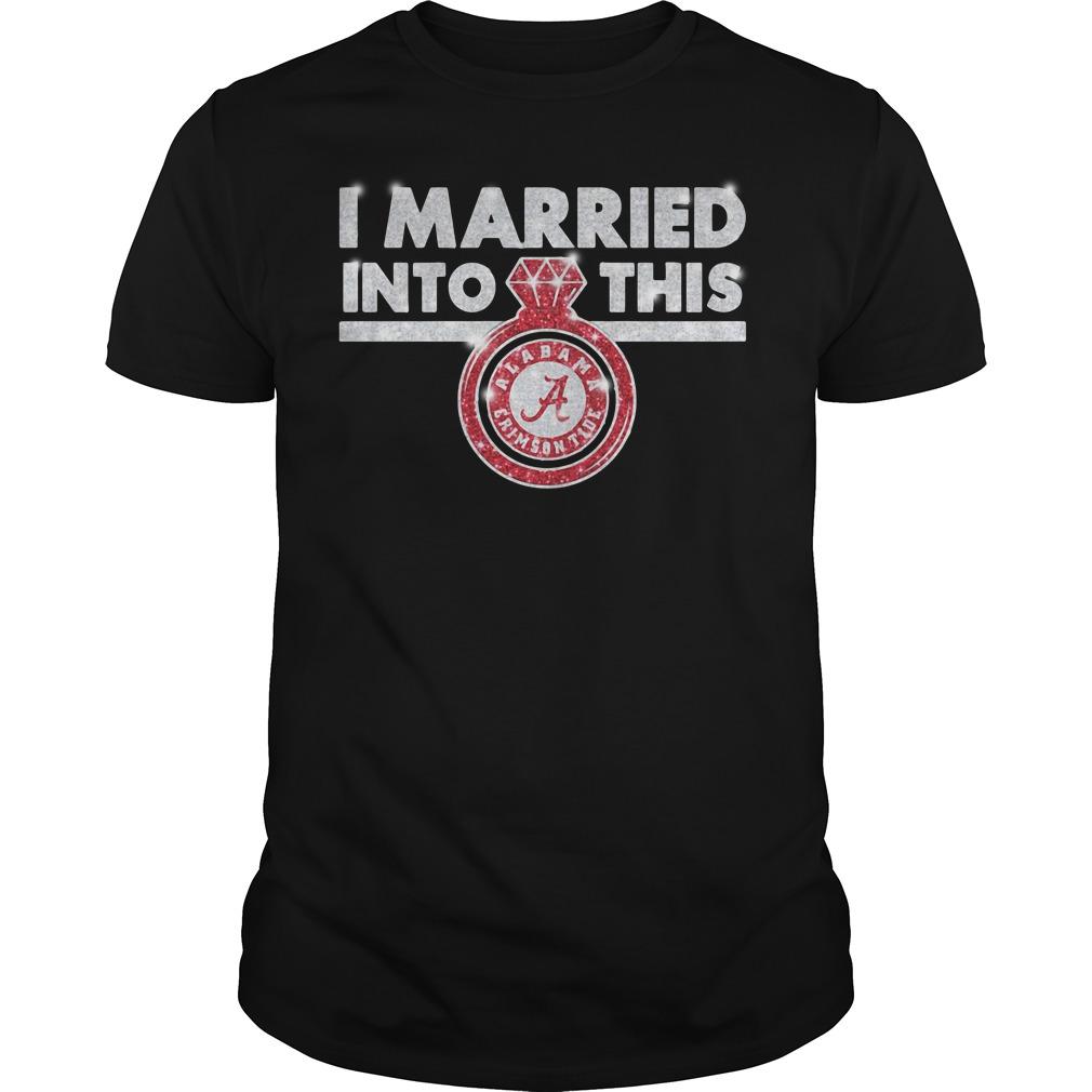 Alabama Crimson Tide I married into this Guys Shirt