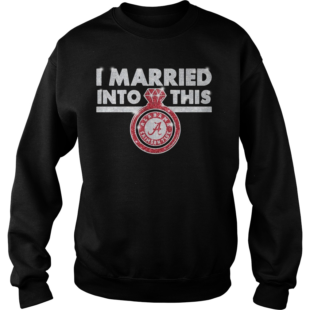 Alabama Crimson Tide I married into this Sweater