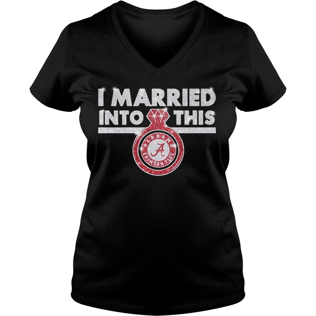 Alabama Crimson Tide I married into this V-neck T-shirt