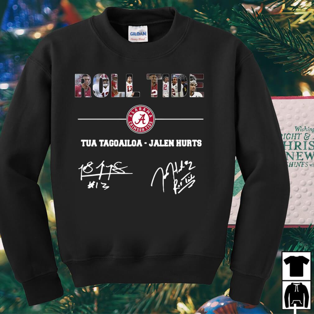 Alabama Crimson Tide Roll Tide Tua Tagovailoa Jalen Hurts shirt