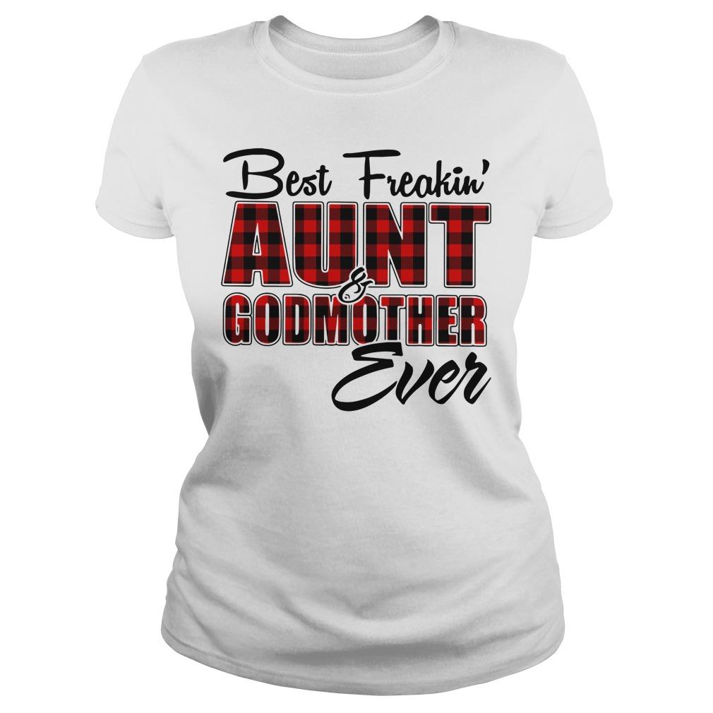Best freakin aunt godmother ever buffalo plaid Ladies Tee