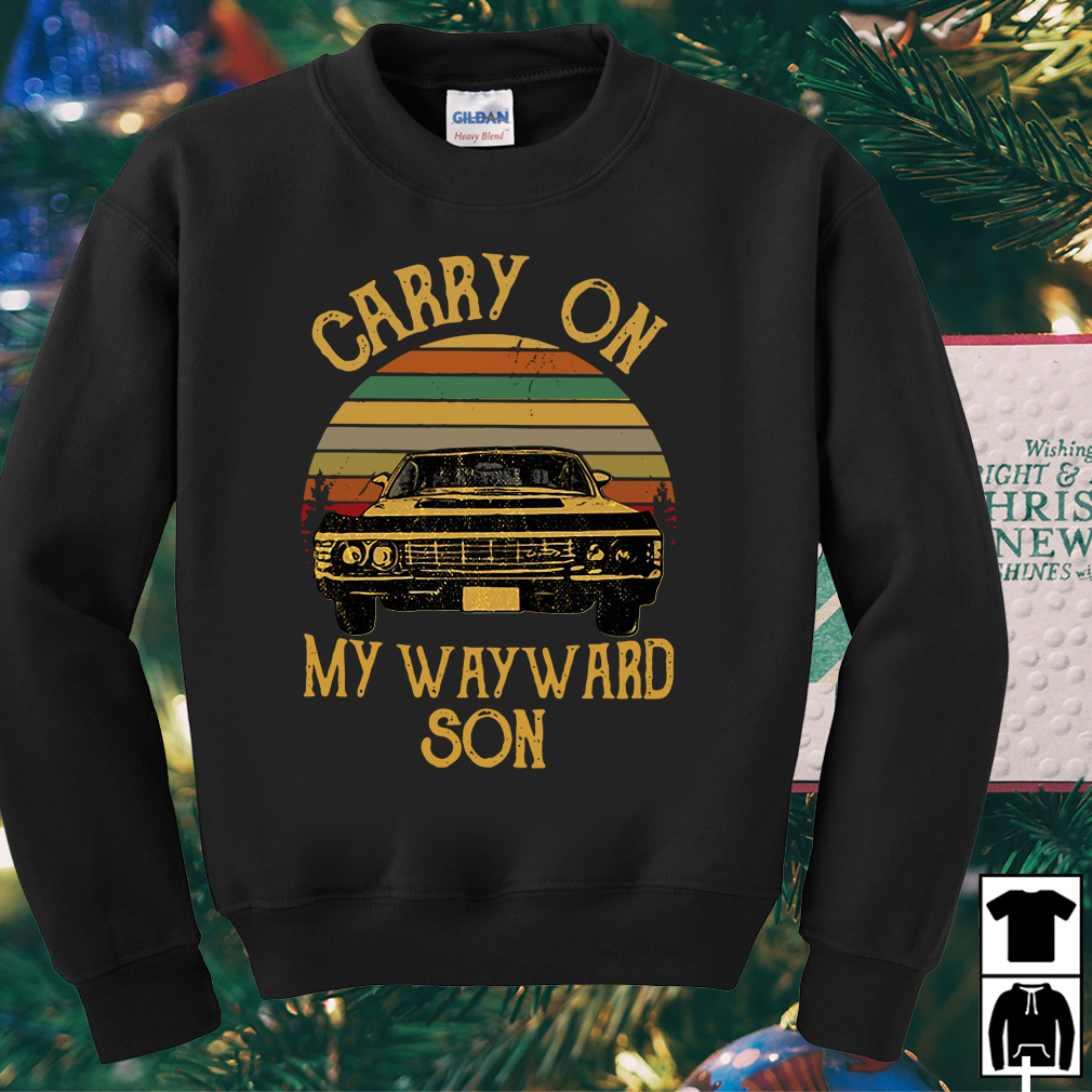 Carry on my wayward son vintage shirt