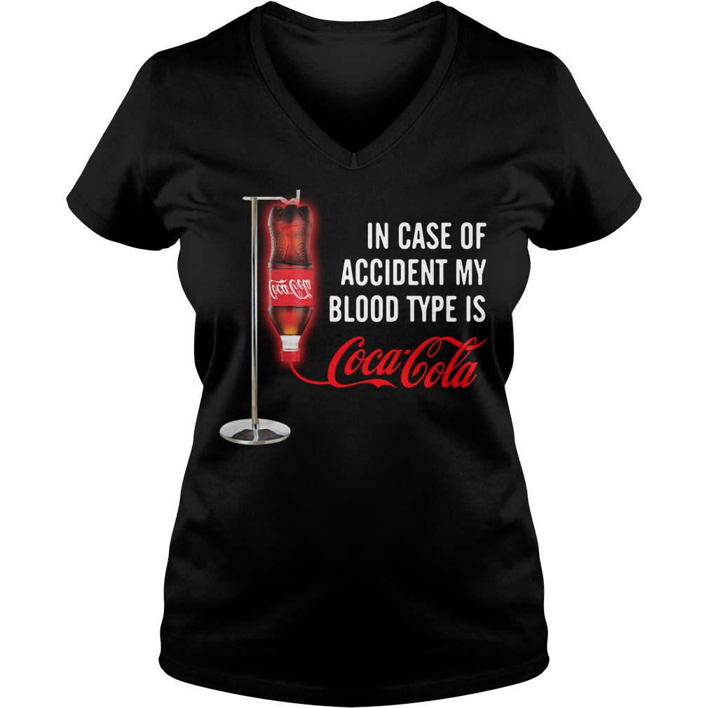 In case of accident my blood type is Coca Cola V-neck T-shirt