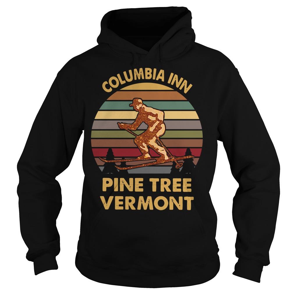 Columbia inn pine tree Vermont vintage Hoodie