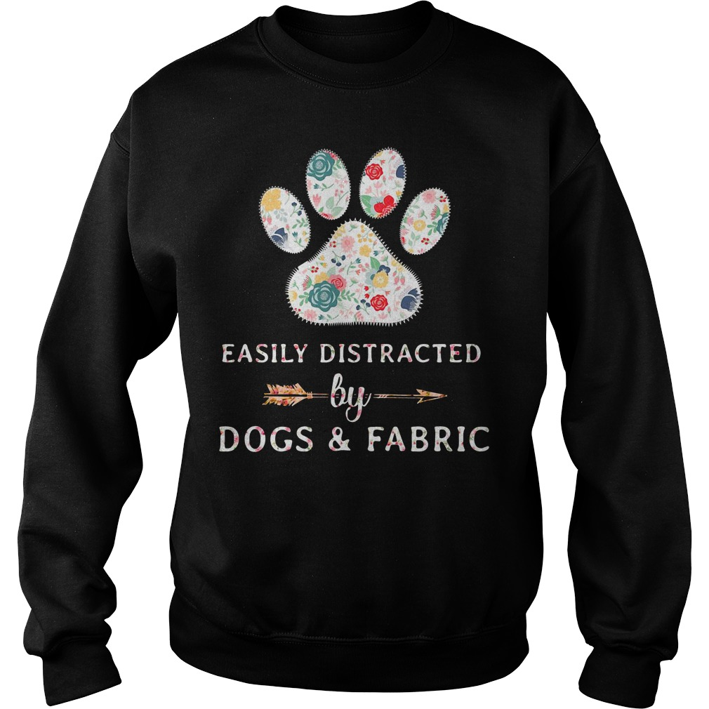 Easily Distracted by Dogs and Fabric Sweater