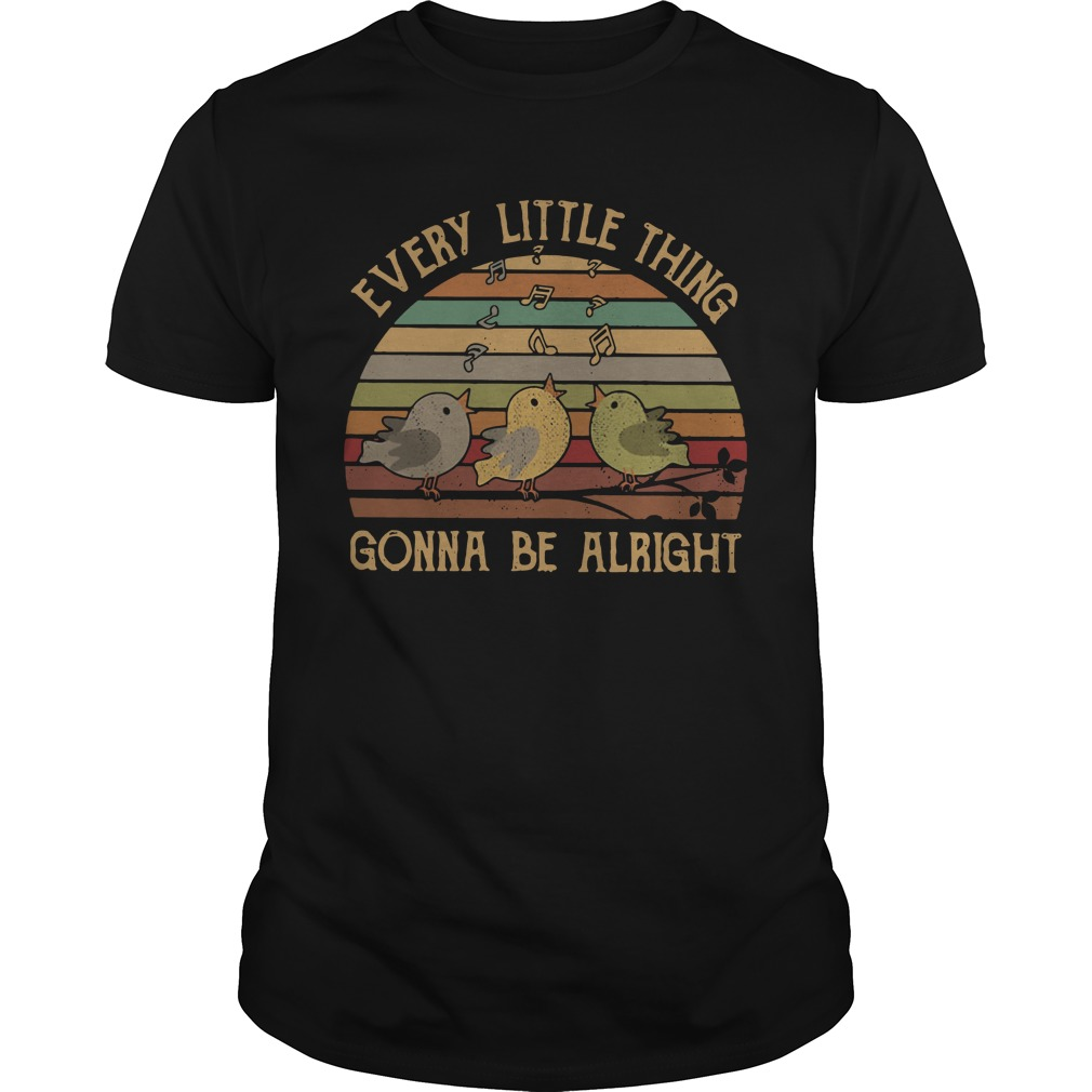 Every little thing gonna be alright vintage Guys shirt