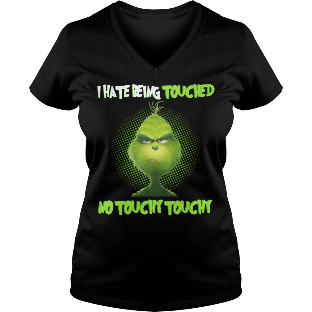 Grinch I hate touched no touchy touchy V-neck T-shirt