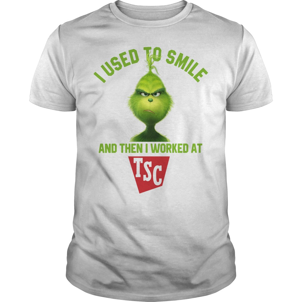 Grinch I used to smile and then I worked at TSC Guys Shirt