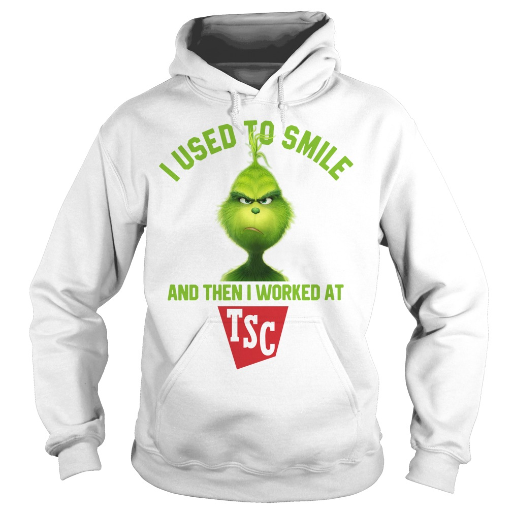 Grinch I used to smile and then I worked at TSC Hoodie