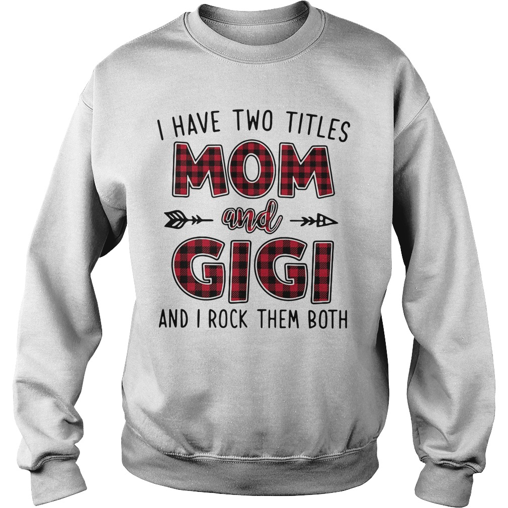 I have two titles Mom and Gigi and I rock them both Sweater