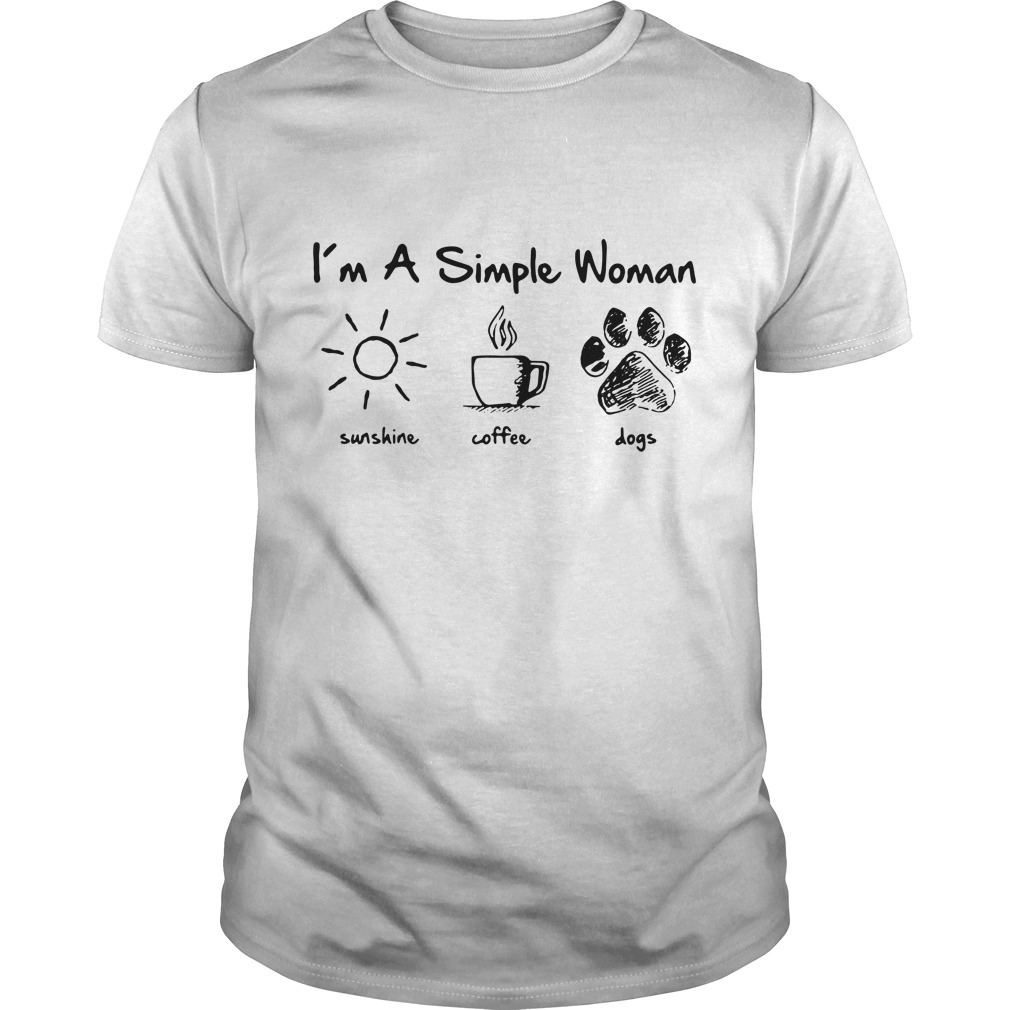 I'm a simple woman I like sunshine coffee and dogs paw Guys Shirt