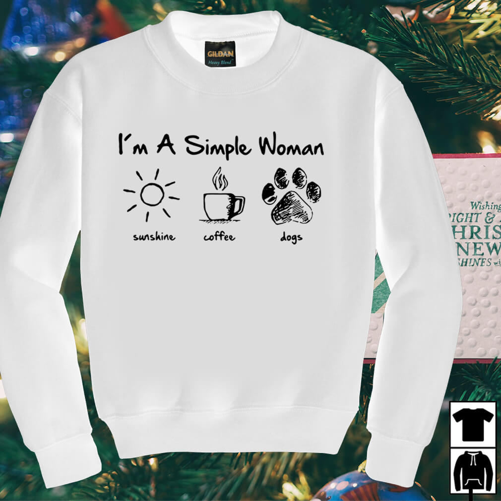 I'm a simple woman I like sunshine coffee and dogs paw shirt