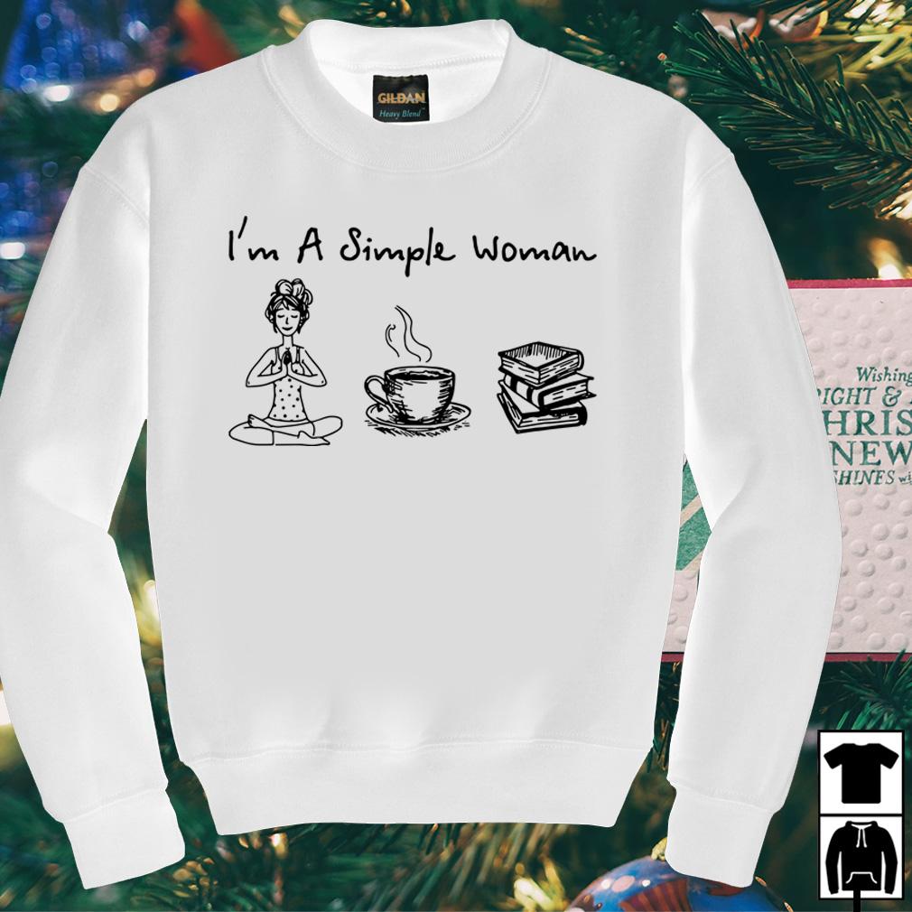I'm a simple woman I like yoga coffee and book shirt