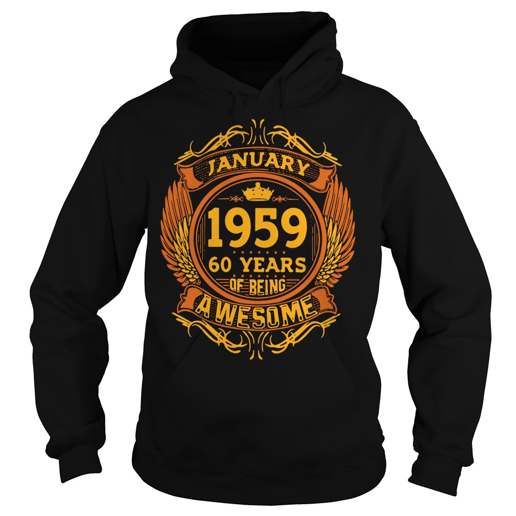 January 1959 60 years of being awasome Hoodie
