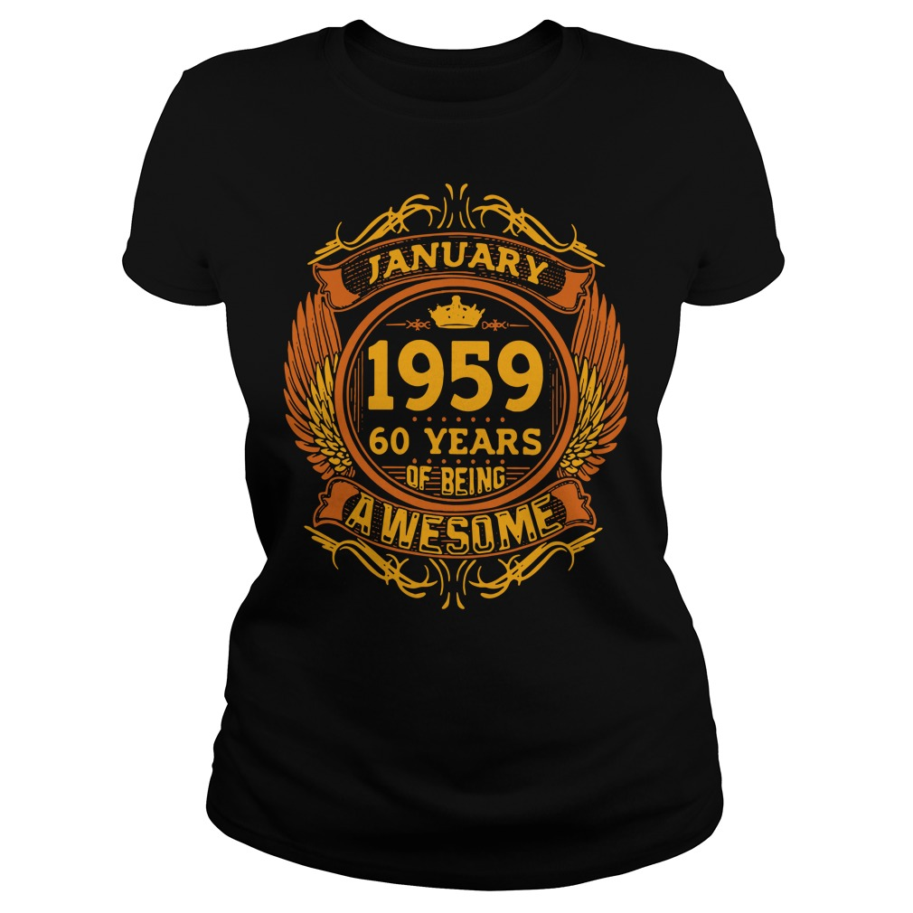 January 1959 60 years of being awasome Ladies Tee