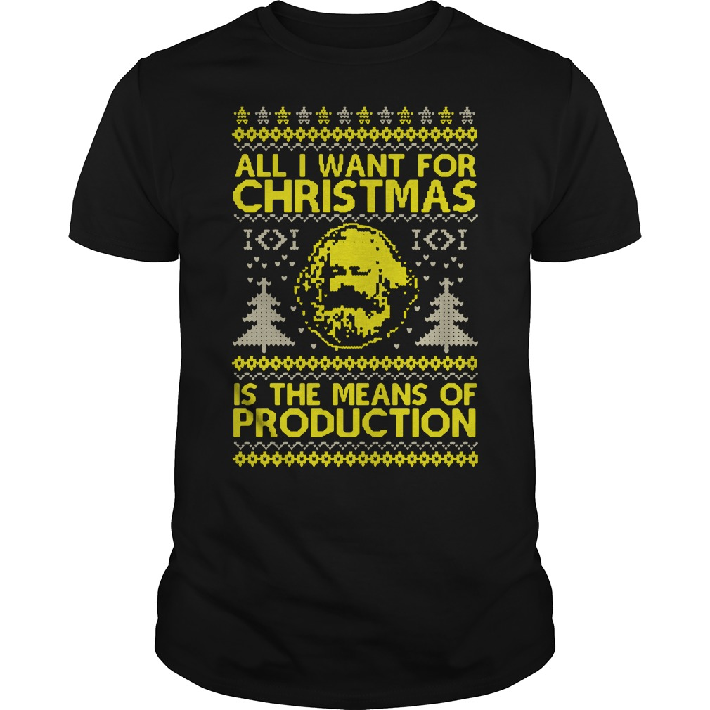 Karl Marx All I want for christmas is the means of production Guys Shirt