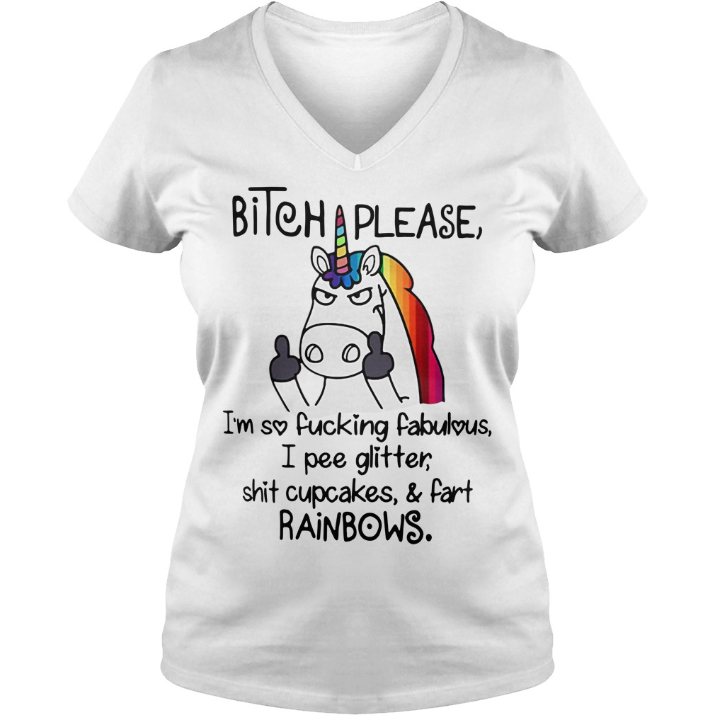 LGBT Unicorn bitch please I'm so fucking fabulous I pee glitter V-neck T-shirt