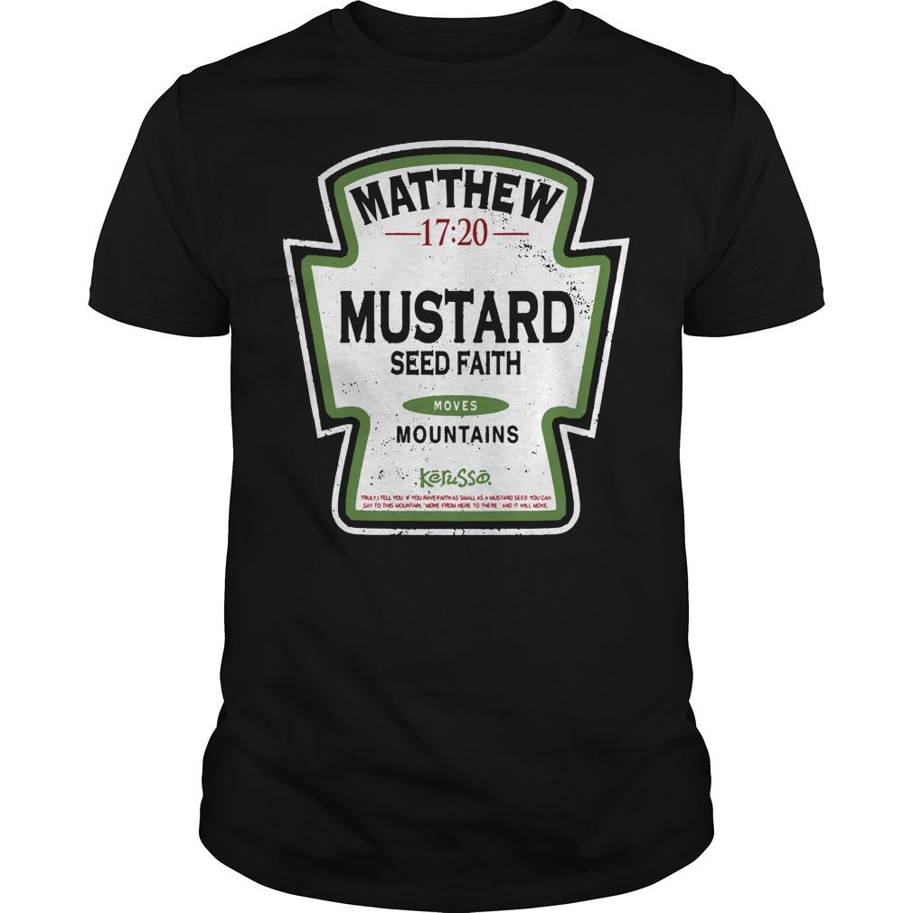 Matthew mustard seed faith mountains Guys Shirt