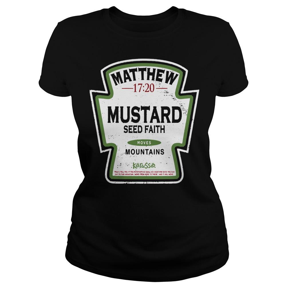 Matthew mustard seed faith mountains Ladies Tee