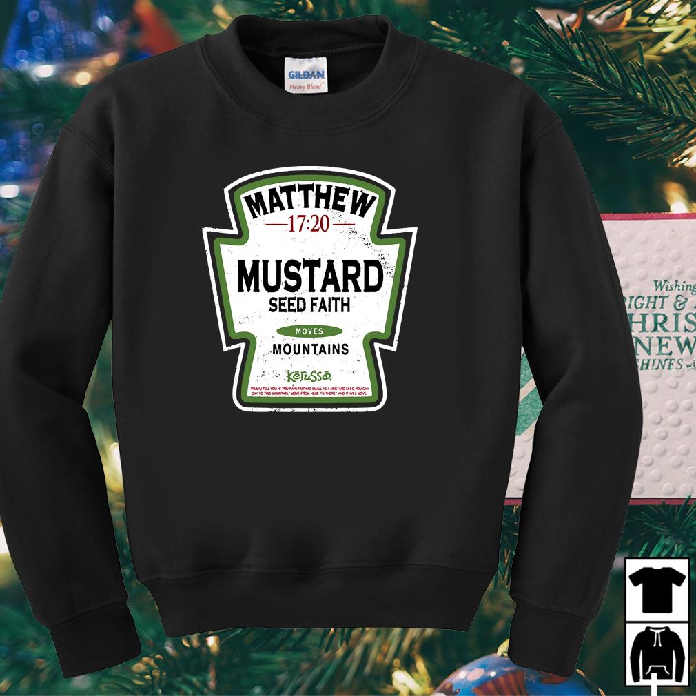 Matthew mustard seed faith mountains shirt