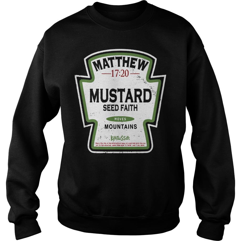 Matthew mustard seed faith mountains Sweater